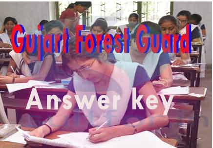 Gujarat ojas forest guard exam answer key, answer key forest guard gujart, gujarta forst answer key, guj forest guard answer key 2016