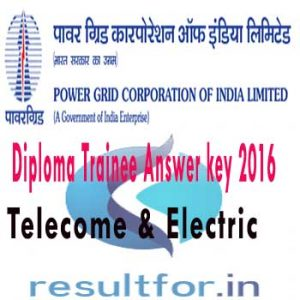 PGCIL Exam Admit card,  pgcil nrts2 admit card, PGCIL Diploma Trainee Electric answer key 2016, PGCIL Diploma Trainee Telcom Answer key 2016, pgcil answer key, pgcil exam answer key, pgcil exam answer key all exam 2016, PGCIL ER I Answer key, PGCIL Diploma Trainee Answer Key with solution sheet , Power Gride Diploma Trainee Answer key 2016, PGCIL Diploma Trainee Admit card 2016, PGCIL Diploma Trainee Answer key, PGCIL diploma trainee exam Answer keys,