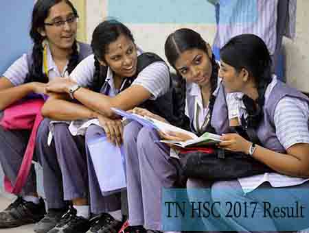 Tamil Nadu, Tamil Nadu Hsc Result 2017, Tamilnadu 12th Result 2017 Date, Announced, Tn Hsc Result,