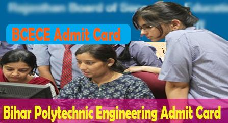 Admit Card for BCECE 2018, BCECE PE PPE Admit Card, BCECE PE PPE, Bihar Polytechnic Admit Card pm, ppe, pm , pmd, bihar ppe admit card, bihar pmd exam admit card, ,Bihar Polytechnic Admit Card for PE / PPE