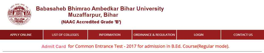 B.Ed. - Bihar University entrance exam admit card,  Bihar B.Ed entrance exam Admit Card, Bihar B.Ed Entrance date,  Bihar state B.Ed. Entrance exam 2017 date,  BRABU B.Ed Entrance Exam admit card download online,