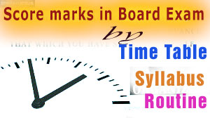 want good marks, good marks in board, time table