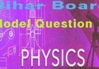 BSEB 2018 Inter Exam physics, phsics model, bihar board, exam 2018 physics, bseb 2018 bihar board, Inter exam 2018 phy, bseb phy model,