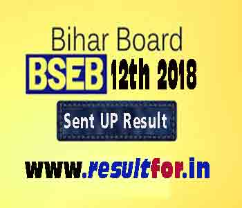2018 Intermediate Sent up Examination, bihar Board Intermediate Sent UP Examination, Sent up result for the intermediate, BSEB 12th Sent Result Format, Result Format of Bihar Board intermediate Sent up Exam,Bihar School Board Class 12th Sent Up Exam Result , Sent UP Students and Non-Sent UP Students Results, Bihar Board 2018 Sent up Exam Result Format, Bihar Board 2018 Sent up Exam Result Format, Bihar board Sent up Result,