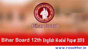 Intermediate Model Question Paper 2018 , Official BSEB I.Sc English Model Paper 2018 , Bihar Intermediate Model Papers 2018 BSEB , Bihar Board 12th Model Papers 2018 Download, Bseb 12th English Question Paper, BSEB / Bihar Board 12th Exam Sample Paper – English. Bihar School Examination Board (BSEB). SAMPLE PAPER / MODEL TEST PAPER English SUBJECT, Bihar Board 12th English Question Paper 2018 ,