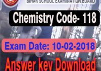 बिहार बोर्ड रसायन शास्त्र प्रश्न का उत्तर, Bihar Board Inter 2018 answer keys, Bihar Board Class 12th Answer key with the solution, BSEB 10/02/2018 Chemistry Answer key with Solution , Bihar Board Chemistry Solution Sheet and Answer key , BSEB 10+2 Chemistry Exam 10-02-2018 Answer Key , BSEB 2018 Objective Type Questions Answer , रसायनशास्त्र से जुड़ी किसी भी प्रकार का प्रश्न,