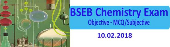 Bihar Board Chemistry objective type question 2018, BSEB I.Sc Chemistry Exam Answer key, BSEB Chemistry objective question with answer 10. 2. 2018 all 35 questions, SEB Chemistry objective question with answer 10. 2. 2018 all 35 questions, BSEB I.Sc Chemistry Exam Answer key, download of Bihar Board Chemistry Objective Answer 2018,
