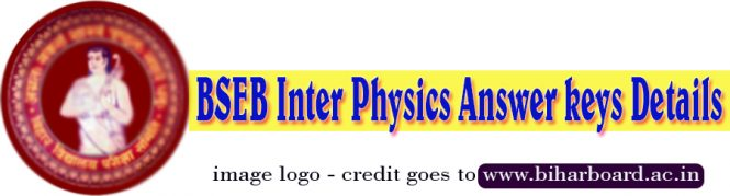 Bihar board physics objective answer 2018, Physics Bihar Board Class XII Objective important question answer 2018, Bihar Board 12th Objective Physics , BSEB inter physics objective answers , Bihar Board Inter/12th Physics Papers 2018 Downloads, 12th physics objective questions and answers pdf bseb, 12th physics objective answers in hindi, bihar board PHY objective answers, 12th physics objective questions and answers in hindi, bihar board 12th question paper 2018 download, bihar board physics objective answer 2018, Bihar Board Inter/12th Physics Papers 2018,