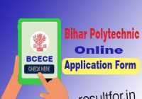 Bihar Polytechnic 2018 Application Form, Eligibility, Important Dates Bihar Polytechnic Online Form 2018, complete Bihar Polytechnic 2018 Application Form, Bihar Polytechnic Examination, Bihar Polytechnic 2018 Application Form ,