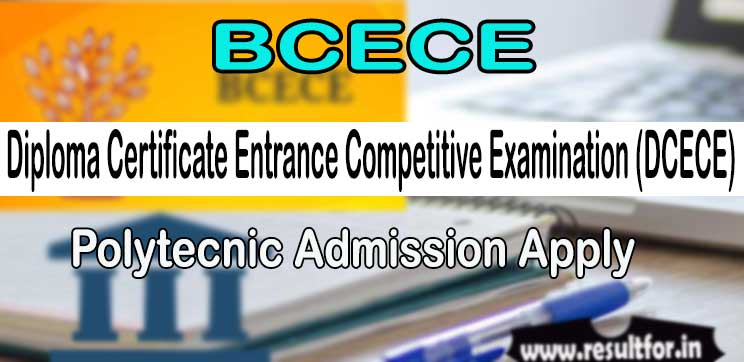 DCECE PE PPE Polytechnic Admission Apply