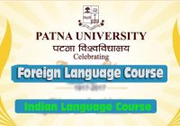 Indian and Foreign Language courses from Patna University, foreign language course in Patna Bihar foreign language course fee, duration of foreign language courses, which courses are available in India in Bihar state LPCC