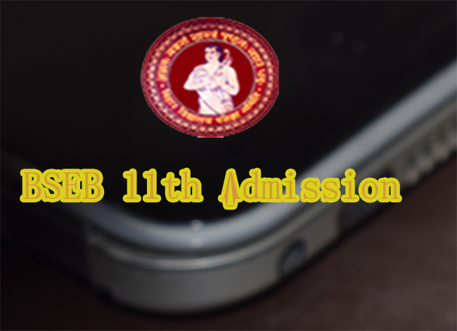 Bihar Board Inter Admission Online , Bihar Board 2018 Class 11th Admission Counselling Online , BSEB 11th Admission 2018 Application , Bihar Board Class 10+1 Admission Process 2018 ,