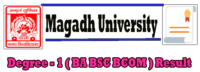 www.magadhuniversity.ac.in result, Magadh University part 1 result 2019, result for degree B.A/ B.Sc B.Com 1st year, MU Magadh Univesity Exam Result, MU TDC BA BSc BComArts Science Commerce 1st year, MU BA/B.Com Part One Result,