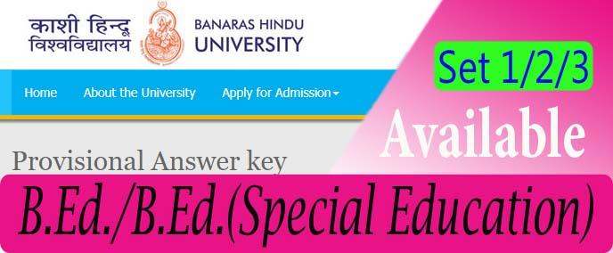 BHU UET B.Ed Answer key Set 1, Set 2 & Set 3, Banaras University UET B.ed subject code 564 to 568 answer key, BHU UET B.Ed Answer key Set wise , BHU B.Ed Answer key Set 1/2/3, BanarasHindu University UET Answer key 2018, Download BHU B.ed Answer key, Answer key of BHU B.Ed Entrance Examination 2018 is Available, Banaras University UET Answer key 2018