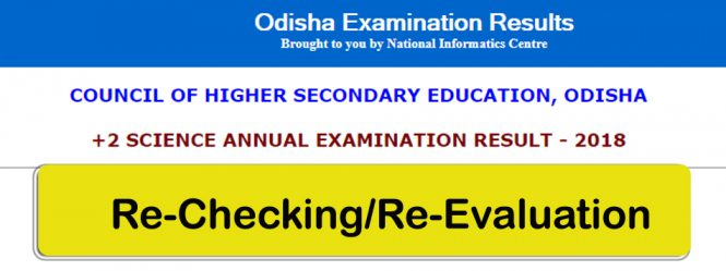 Odisha Board CHSE Class 12th Result Rechecking Apply 2018, odisha, chse, result rechecking, revaluation, re totalling, odisha chse result re check, rechecking , Council of Higher Secondary Education odisha result rechecking, CHSE Odisha Result rechecking, result chse revarify apply, Odisha Board CHSE Result 2018 retotalling,