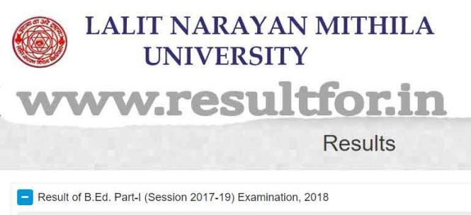 lnmu bed part one result 2018. Mithila Univesirty part one results one 2018,