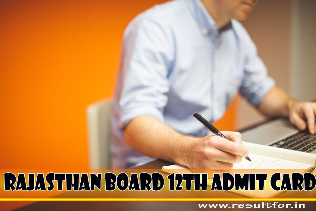 Rajasthan Board 12th Admit Card 2019, download Rajasthan Board Inter Exam Admit Card 2019, Information in RBSE 12th Admit Card 2019, RBSE 12th Admit Card, Rajasthan Board Inter Exam Admit Card, Rajasthan Board 12th Admit Card 2019,