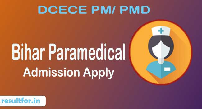 bihar paramedical dcece pm pmd admission apply