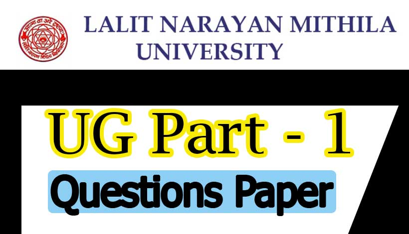 LNMU UG Part 1 Exam Questions