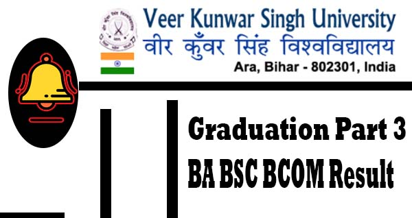 VKSU Part 3 Result 2019 Out, VKSU ARA Part 3 Result 2019 Third Year BA B.Sc B.COM Results, VKSU Part 3 BA BSC BCOM Final Year Result , VKSU Part 3 Result , VKSU UG BA/BSc/BCom Part 3 Result Date, VKSU Part 3 BA BSC BCOM Final Year Result ,