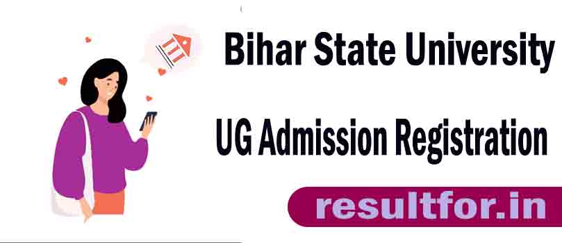 Bihar State University Admission Registration