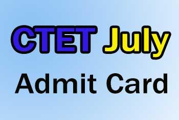 CTET July Admit