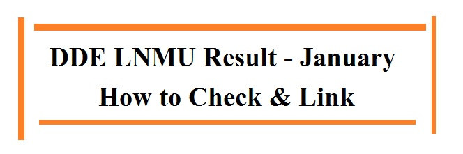 DDE LNMU Result January Session