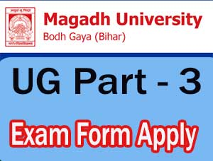 Magadh University UG part 3 Exam Form Apply