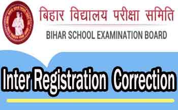 inter registration correction bihar board 2021